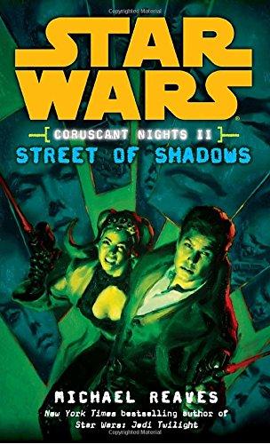 Coruscant Nights II Streets of Shadows (Star Wars: Coruscant Nights II)