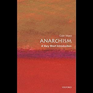 Anarchism: A Very Short Introduction | [Colin Ward]