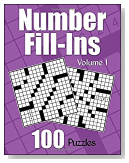 Number Fill-Ins Puzzle Book - Volume 1