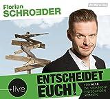 Florian Schroeder 'Entscheidet euch!'
