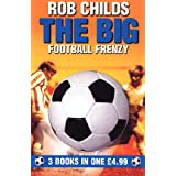 "The Big Football Frenzy: ""The Big Win"", ""The Big Fix"", ""The Big Freeze"""