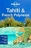 img - for Lonely Planet Tahiti & French Polynesia (Travel Guide) book / textbook / text book