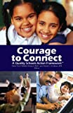 img - for Courage to Connect - A Quality Schools Action Framework book / textbook / text book