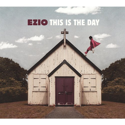 Ezio-This Is The Day-DIGIPAK-CD-FLAC-2010-NBFLAC Download
