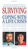 img - for Surviving: Coping With A Life Crisis book / textbook / text book