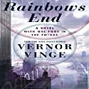 Rainbows End (       UNABRIDGED) by Vernor Vinge Narrated by Eric Conger