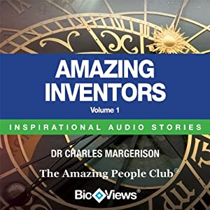 Amazing Inventors - Volume 1: Inspirational Stories | [Charles Margerison]