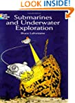Submarines and Underwater Exploration