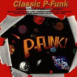 Classic Mastercuts P - Funk Volume 1
