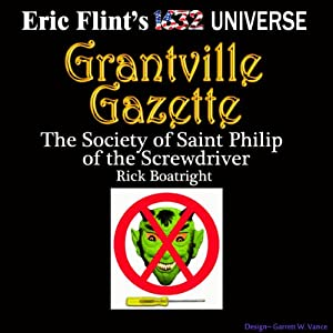 The Society of Saint Philip of the Screwdriver: Gazette Singles | [Rick Boatright]