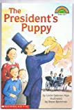 img - for The President's Puppy (Hello Reader Level 4) book / textbook / text book