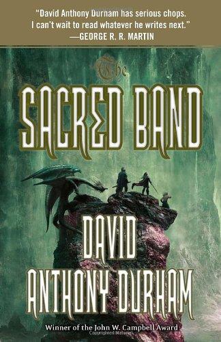 The Sacred Band: The Acacia Trilogy, Book Three, David Anthony Durham