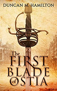 The First Blade Of Ostia by Duncan M. Hamilton ebook deal