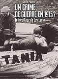 Un crime de guerre en 1915 : le torpillage du Lusitania
