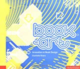 Book-Art: Innovation in Book Design