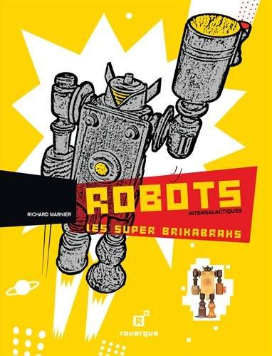 Robots intergalactiques, les Brikabraks