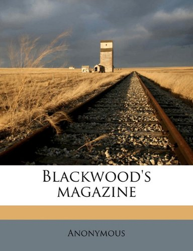 Blackwood's magazin, Volume 104