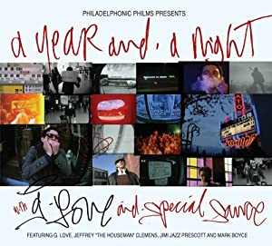 Year & A Night With G Love & Special Sauce