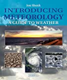 Introducing Meteorology: A Guide to Weather