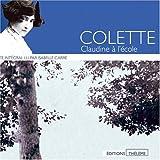 echange, troc Sidonie-Gabrielle Colette - Claudine à l'école (coffret 6 CD)