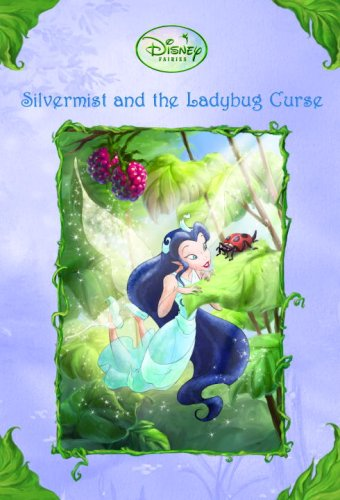Disney Fairies: Silvermist and the Ladybug Curse (A Stepping Stone Book(TM))