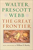 img - for By Walter Prescott Webb - The Great Frontier book / textbook / text book
