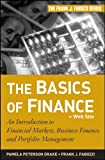 img - for The Basics of Finance: An Introduction to Financial Markets, Business Finance, and Portfolio Management (Frank J. Fabozzi Series) book / textbook / text book