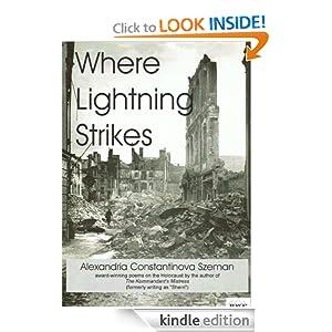 Where Lightning Strikes: Poems on the Holocaust Alexandria Constantinova Szeman