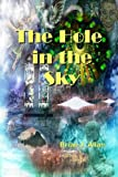 img - for Hole in the Sky book / textbook / text book