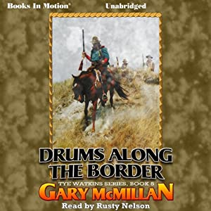 Drums Along the Border Audiobook