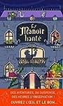 Le Manoir Hant�