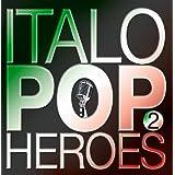 Italo Pop Heros 2