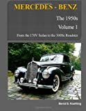 Bernd S. Koehling MERCEDES-BENZ, The 1950s, Volume 1: W136, W187, W186, W188, W189