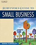 img - for Survivor's Guide to Small Business book / textbook / text book