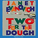 Two for the Dough: Stephanie Plum, Book 2 Audiobook by Janet Evanovich Narrated by C. J. Critt