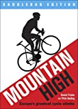 Mountain High: Europe's 50 Greatest Cycle Climbs - Saddlebag Edition