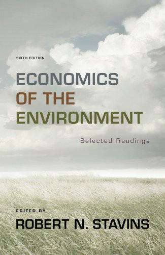Economics of the Environment: Selected Readings (Sixth...