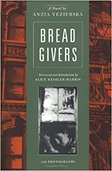 an overview of the novel bread givers by anzia yezierska Anzia yezierska and the problem of  the protagonist and autobiographical figure in anzia yezierska's novel bread givers,  bread givers, but also her stories.