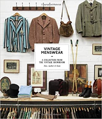 Vintage Menswear: A Collection from the Vintage Showroom written by Josh Sims