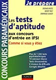 echange, troc Bernard Myers, Benoît Priet, Dominique Souder - Tests d'aptitude aux concours d'entrée en ISFI