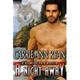 A Night Away (Redwood Pack) ~ Carrie Ann Ryan