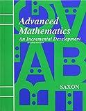 Saxon Advanced Math: Student Edition Second Edition 1996
