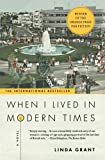 When I Lived in Modern Times (0452282926) by Grant, Linda