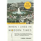 When I Lived in Modern Times ~ Linda Grant