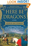 Here Be Dragons (Welsh Princes Trilogy)