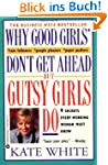 Why Good Girls Don't Get Ahead... But...