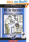 Oee for Operators: Overall Equipment...