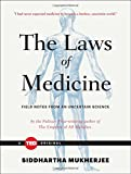 img - for The Laws of Medicine: Field Notes from an Uncertain Science (TED Books) book / textbook / text book