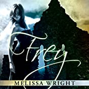 Frey: The Frey Saga, Book 1 | Melissa Wright