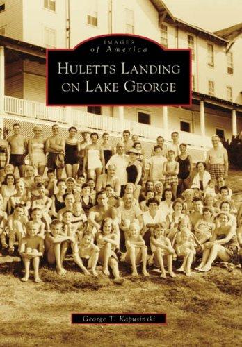 HULETTS LANDING ON LAKE GEORGE (Images of America (Arcadia Publishing))